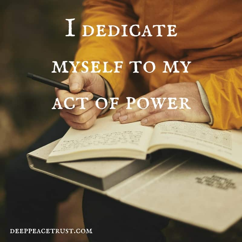 i-dedicate-myself-to-my-act-of-power